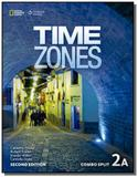 Time Zones 2A - 2nd - Combo Split - Cengage