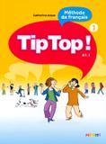 Tip top! 1 - livre de leleve - Didier/ hatier