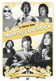 Livro - O Livro dos Mortos do Rock