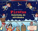 Livro - Piratas : Maletinha de atividades