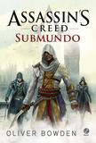 Livro - Assassin's Creed: Submundo
