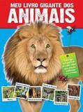 Livro - Meu livro gigante dos animais