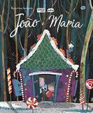 Livro - João e Maria: recortes incríveis