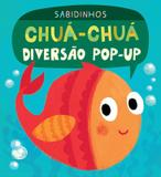 Livro - Sabidinhos : Chuá-chuá diversão pop-up