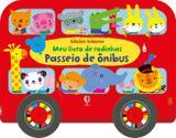 Livro - Passeio de ônibus : Meu livro de rodinhas