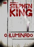 Livro - O iluminado – Coleção Biblioteca Stephen King