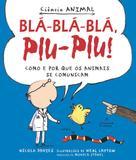 Livro - Bla-bla-bla, piu-piu!