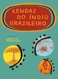 Livro - Lendas do índio brasileiro