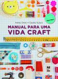 Livro - Manual para uma vida craft