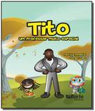 Tito: um professor muito especial - Phorte