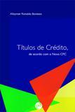Títulos de Crédito, de Acordo com o  Novo CPC - Crv