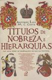 Titulos de Nobreza e Hierarquias - Editora draco