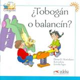 Tobogan o balancin - Edelsa (anaya)