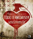 Todo Terrorista E Sentimental - Record