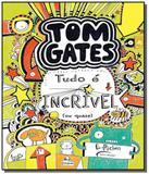 Tom gates 3   tudo e incrivel ou quase - Novo seculo