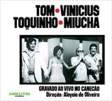 Tom, Vinícius, Toquinho, Miúcha - Gravado ao Vivo - Som livre cd (rimo)