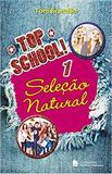Top school - Volume 1 - Seleção natural