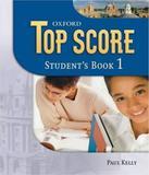 Top Score 1 - Student Book - Oxford