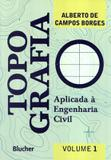 TOPOGRAFIA - VOLUME 1 - 3ª ED - Edgard blucher