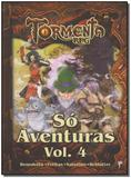 Tormenta Rpg - Só Aventuras - Vol. 04 - Jambo