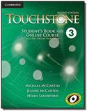 Touchstone 3 sb with online course - includes onli - Cambridge