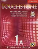 Touchstone Blended Premium 1A - Student's Book With CD/CD-ROM  Interactive Workbook - Cambridge university brasil