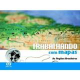 Trabalhando com Mapas - As Regiões Brasileiras - Ãtica