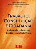 Trabalho, Constituição e Cidadania - Ltr