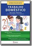 Trabalho domestico: um guia pratico para empregado - Sensus