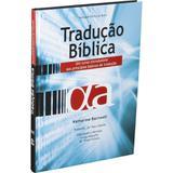 Tradução Bíblica - Capa Dura e Ilustrada - Sociedade bíblica do brasil