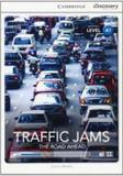Traffic jams - the road ahead book with online access - Cambridge university