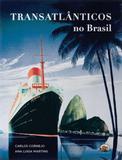 Transatlanticos no brasil - Capivara