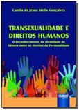 Transexualidade e direitos humanos - Jurua