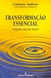 Transformacao essencial - atingindo a nascente interior