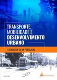Transporte, Mobilidade e Desenvolvimento Urbano - Elsevier
