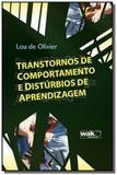 Transtornos de comportamento e disturbios de apren - Wak