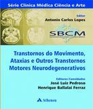 Transtornos Do Movimento, Ataxias E Outros Transtornos Motores Neurodegenerativos - Atheneu