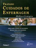 Tratado de Cuidados de Enfermagem Médico-Cirúrgico - 2 Vol.