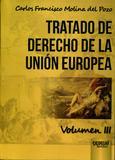 Tratado de Derecho de la Unión Europea - Volumen 3 - Juruá