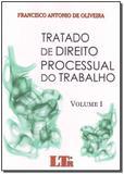 Tratado de direito processual do trabalho - vols. - Ltr