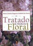 Tratado de Medicina Floral - Madras editora