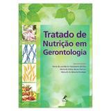 Tratado de nutrição em gerontologia  1ª EDIÇÃO - Editora manole