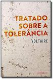 Tratado sobre a tolerancia                      02 - Martin claret