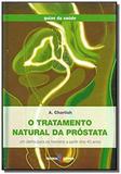 Tratamento natural da prostata, o - Editorial estampa