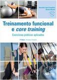 Treinamento funcional e core training - exercicios praticos aplicados - Phorte