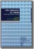 Tres dimensoes do cinema - Fgv