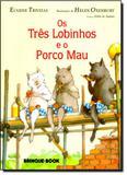 Três Lobinhos e o Porco Mau, Os - Brinque book