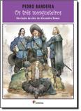 Três Mosqueteiros, Os - Recriação da Obra de Alexandre Dumas - Moderna (paradidaticos)