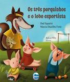 Tres Porquinhos E O Lobo Esportista, Os - Elementar