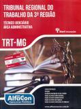 Tribunal Regional do Trabalho da 3ª Região TRT-MG - Alfacon